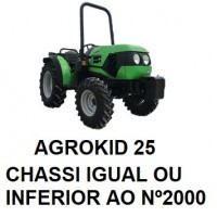 AGROKID 25 CHASSI IGUAL OU INFERIOR Nº 2000