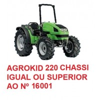 AGROKID 220 CHASSI IGUAL OU SUPERIOR Nº 16001
